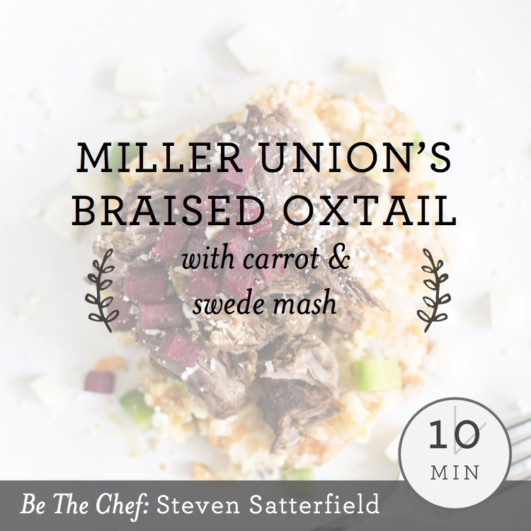 Miller Union's Braised Oxtail with Carrot & Swede Mash