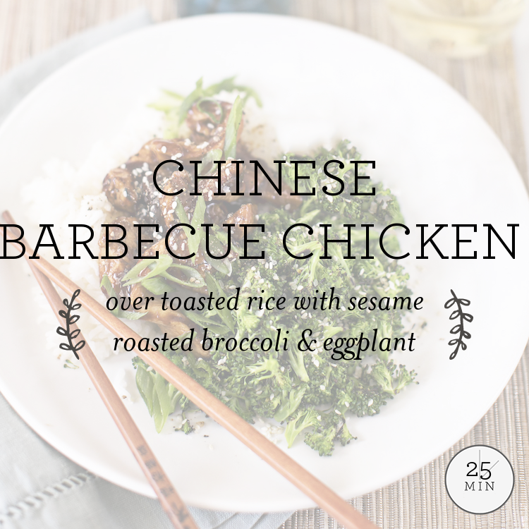 Chinese Barbecue Chicken over toasted rice with sesame roasted broccoli & eggplant