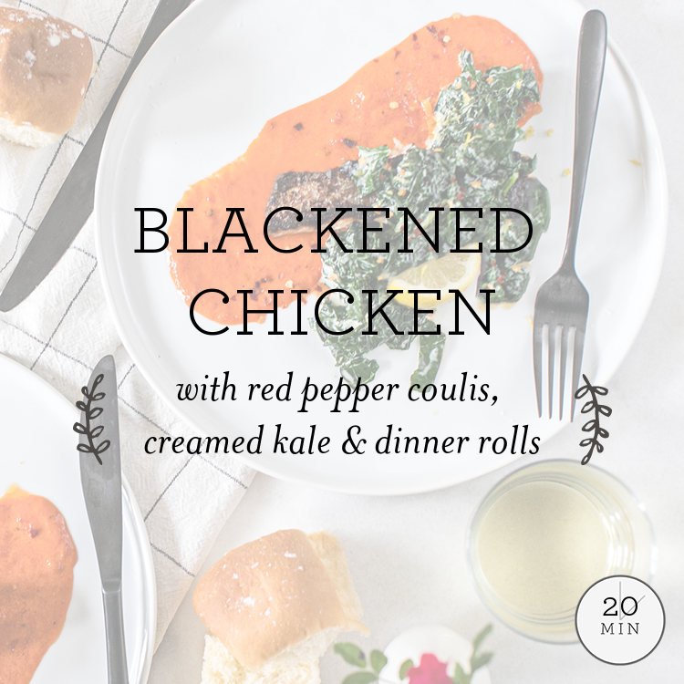 Blackened Chicken with red pepper coulis, creamed kale & dinner rolls