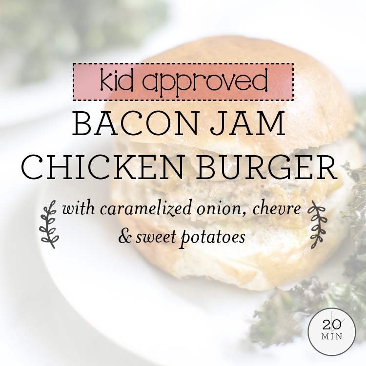 Bacon Jam Chicken Burger with caramelized onion, chevre & sweet potatoes