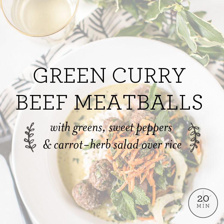 Green Curry Beef Meatballs with Asian greens, sweet peppers & carrot-herb salad over rice