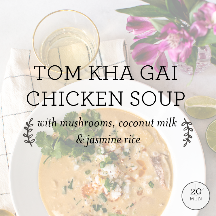 Tom Kha Gai Chicken Soup with mushrooms, coconut milk & jasmine rice