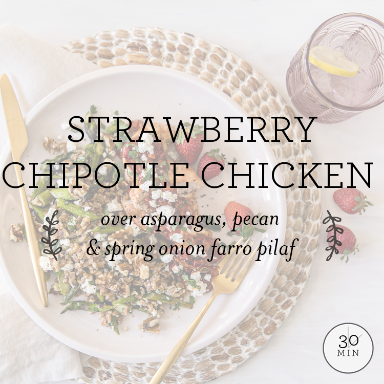 Strawberry-Chipotle Chicken over asparagus, pecan & spring onion farro pilaf