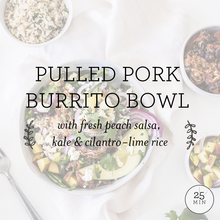 Pulled Pork Burrito Bowl with fresh peach salsa, swiss chard & cilantro-lime rice