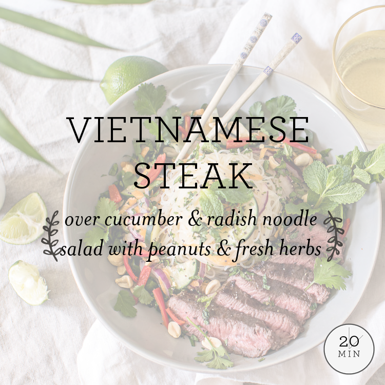 Vietnamese Steak with cucumber & radish noodle salad with peanuts & fresh herbs
