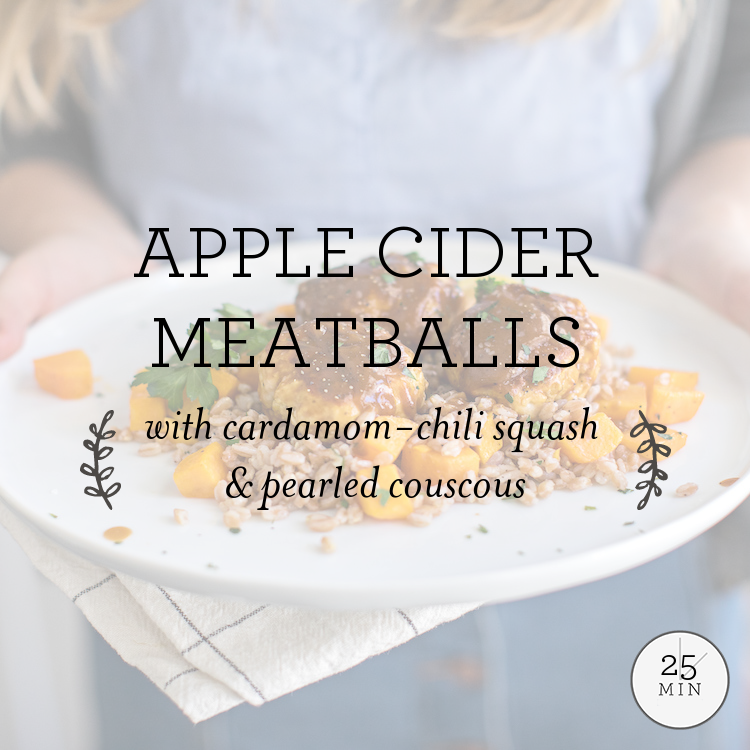 Apple Cider Meatballs with cardamom-chili squash & pearled couscous