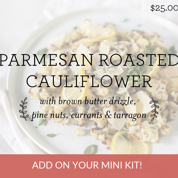 Parmesan Roasted Cauliflower Florets with brown butter drizzle, pine nuts, currants & tarragon