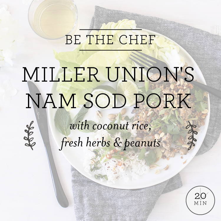 Miller Union's Nam Sod Pork with coconut rice, fresh herbs & peanuts