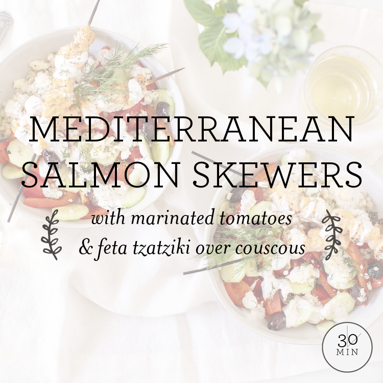 Mediterranean Salmon Skewers with marinated tomatoes & feta tzatziki over couscous