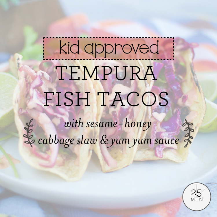 Tempura Fish Tacos with sesame-honey cabbage slaw & yum yum sauce