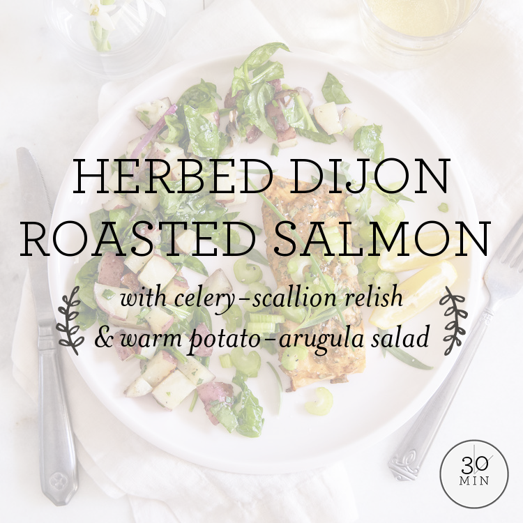 Herbed Dijon Roasted Fish with celery-scallion relish & warm potato-arugula salad