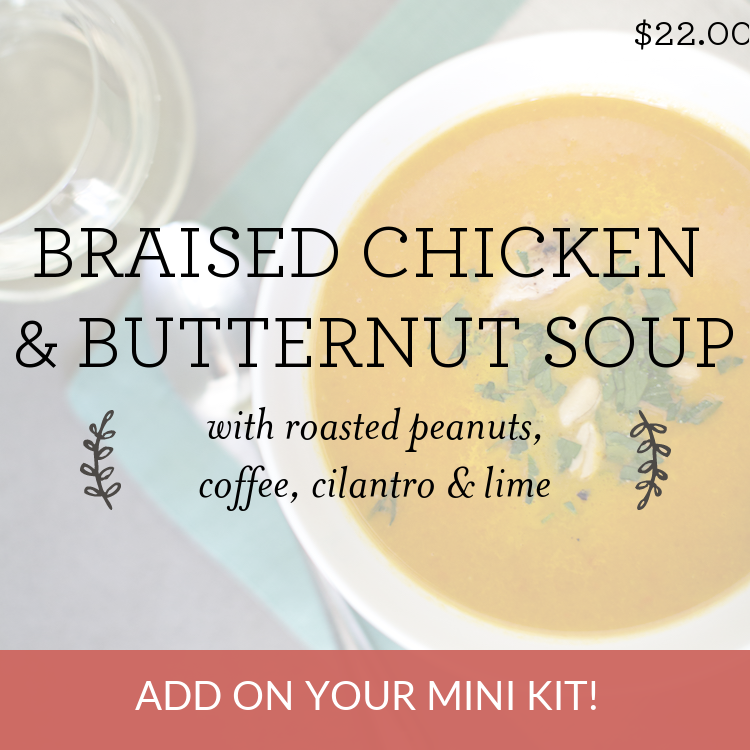 Braised Chicken & Butternut Soup with roasted peanuts, coffee, cilantro & lime