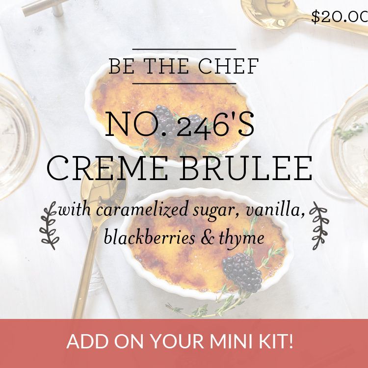 no. 246's Creme Brulee with caramelized sugar, vanilla, blackberries & thyme