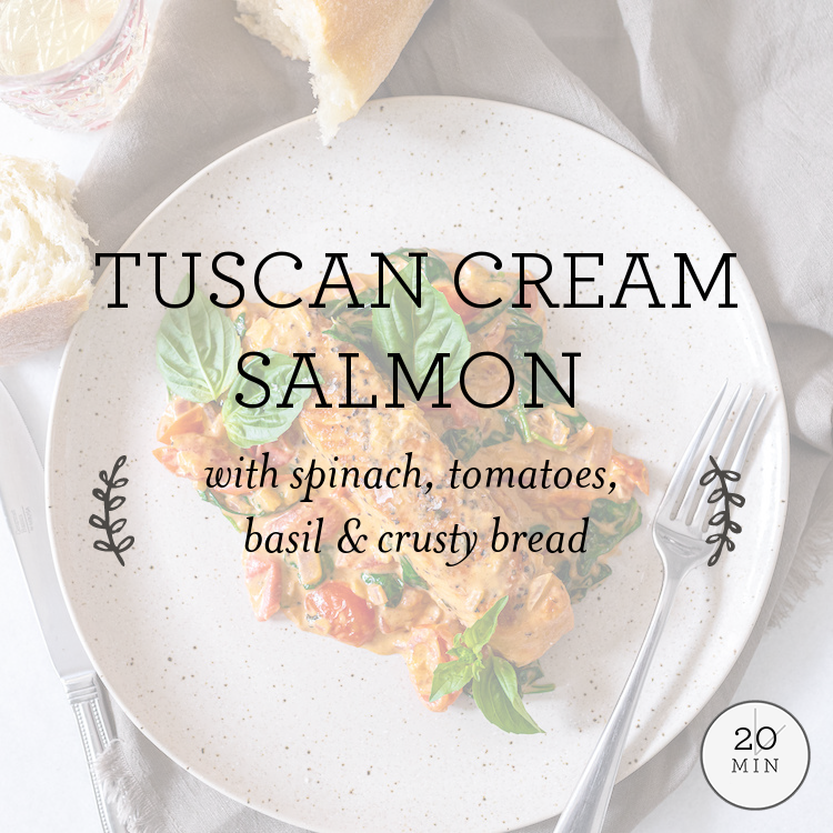Tuscan Cream Salmon with spinach, cherry tomatoes, basil & crusty bread