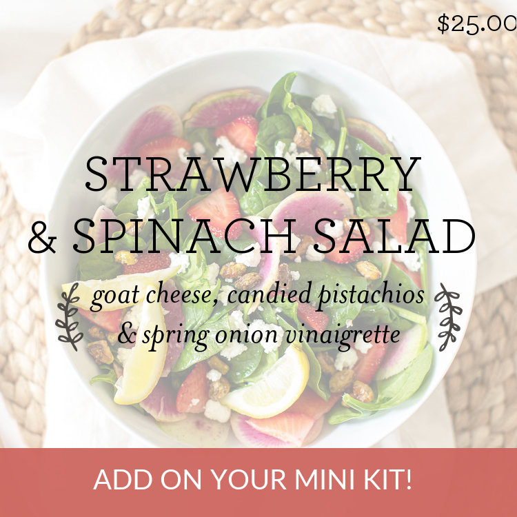 Strawberry & Spinach Salad with goat cheese, candied pistachios & spring onion vinaigrette