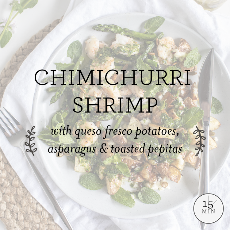 Chimichurri Shrimp with queso fresco potatoes, zucchini & toasted pepitas