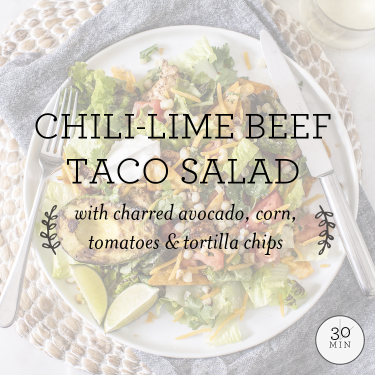 Chili-Lime Chicken Taco Salad with charred avocado, corn, tomatoes & tortilla crisps