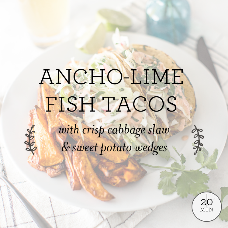 Ancho-Lime Fish Tacos with crunchy radish slaw & sweet potato wedges