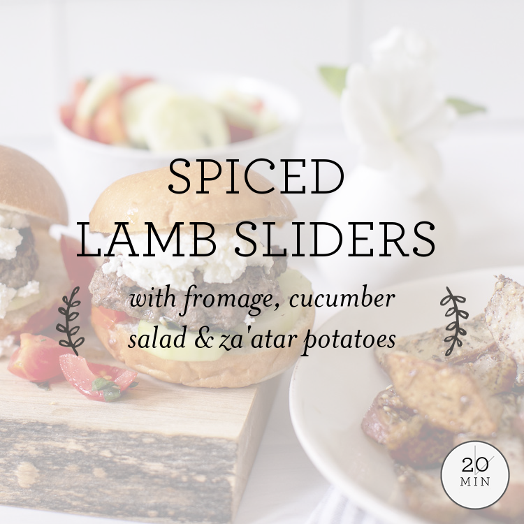 Spiced Lamb Sliders with goat cheese, cucumber-tomato salad & za'atar potatoes