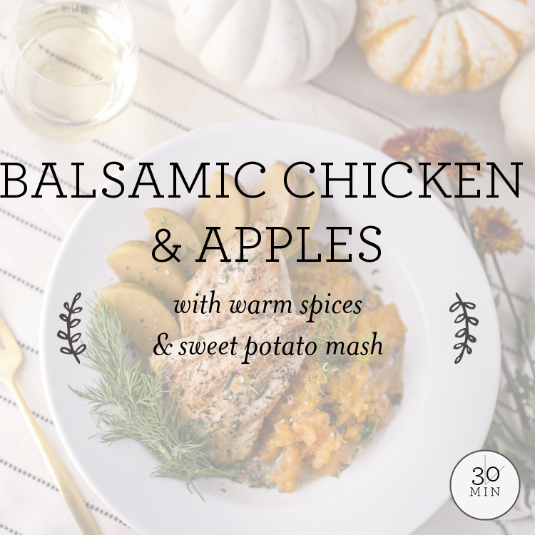 Fig Balsamic Chicken with stewed apples & sweet potato mash