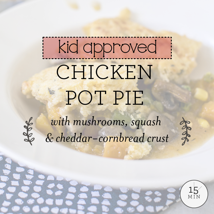Chicken Pot Pie with mushrooms, squash & cheddar-cornbread crust